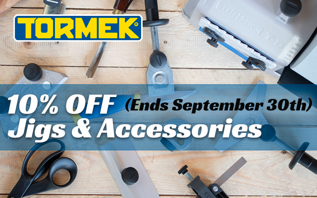 10% Off Tormek Jigs and Accessories Ends September 30th