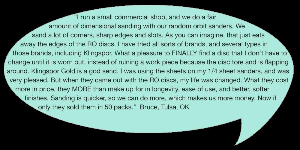 Klingspors Woodworking Shop testimonial random orbit sander
